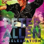 Peter Allen A Celebration