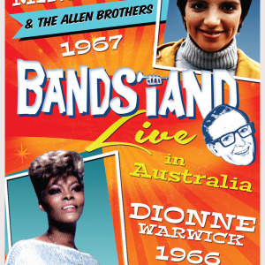 BANDSTAND: LIZA MINNELLI/THE ALLEN BROTHERS and DIONNE WARWICK