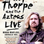 BILLY THORPE AND THE AZTECS: LIVE AT BOGGO ROAD JAIL